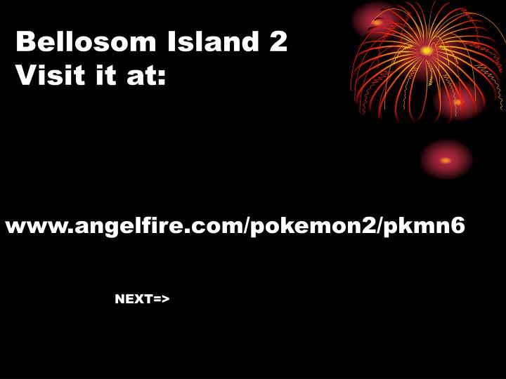 Bellosom Island 2 Visit it at: