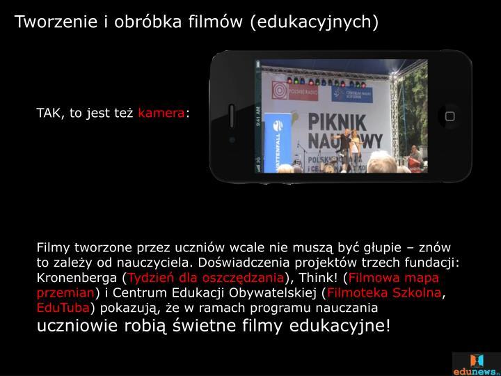 Tworzenie i obróbka filmów (edukacyjnych)
