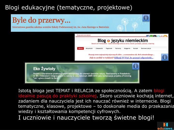 Blogi edukacyjne (tematyczne, projektowe)