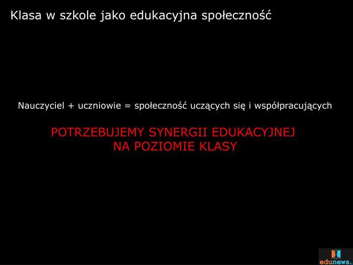 Klasa w szkole jako edukacyjna społeczność