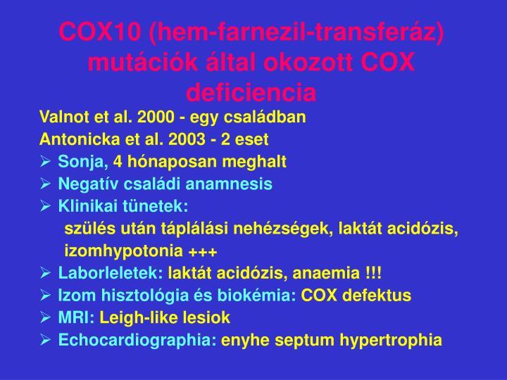 COX10 (hem-farnezil-transferáz) mutációk által okozott COX deficiencia