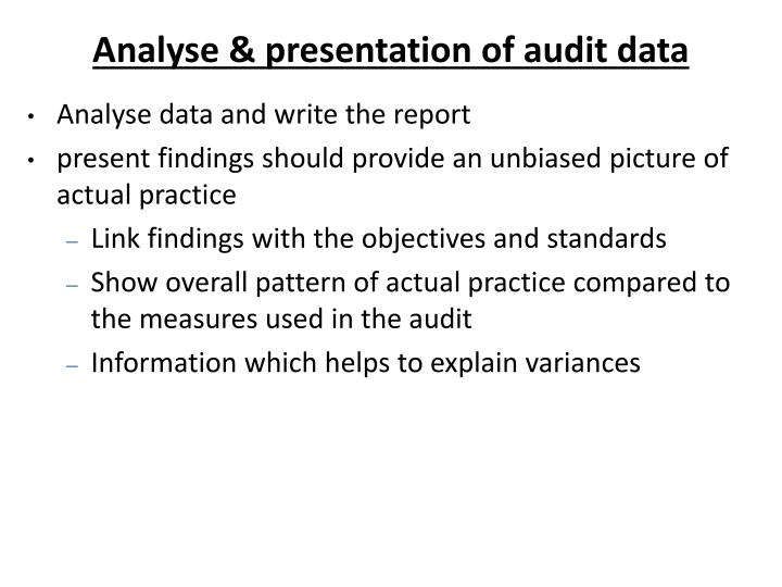 Analyse & presentation of audit data