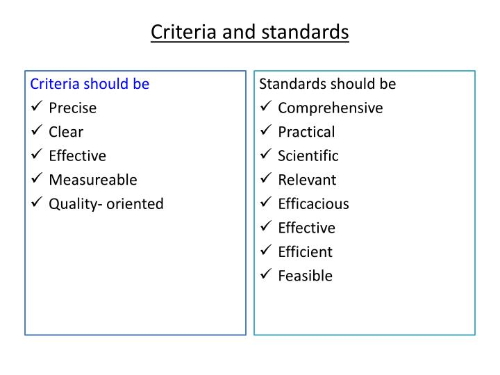 Criteria and standards