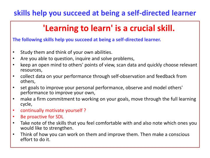 skills help you succeed at being a self-directed learner