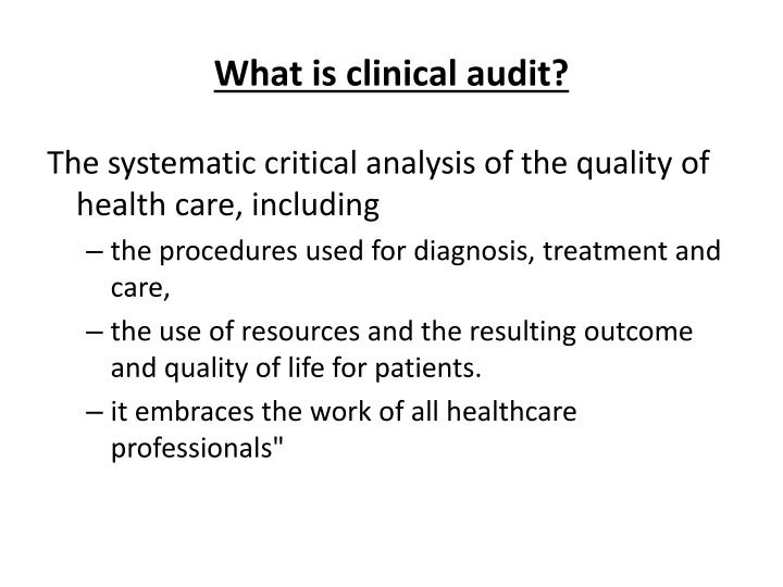 What is clinical audit?