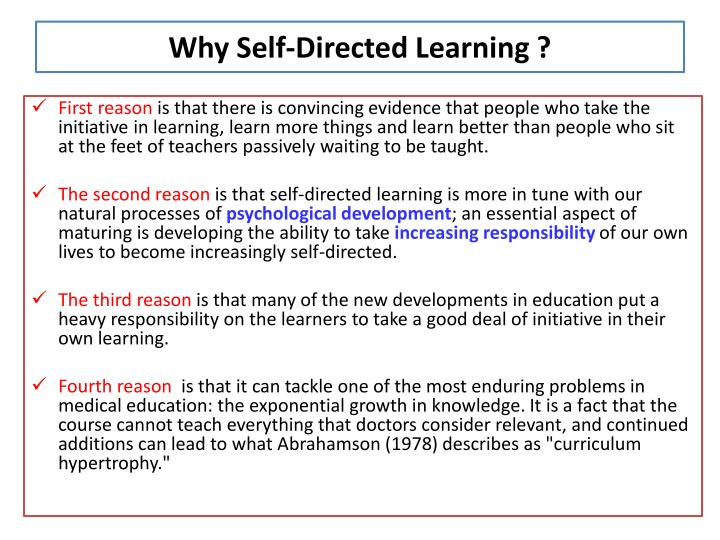 Why Self-Directed Learning ?