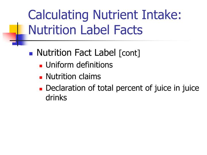 Calculating Nutrient Intake: Nutrition Label Facts