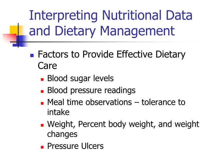 Interpreting Nutritional Data and Dietary Management
