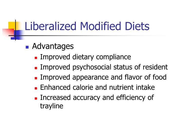 Liberalized Modified Diets