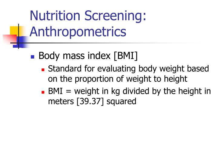 Nutrition Screening: Anthropometrics