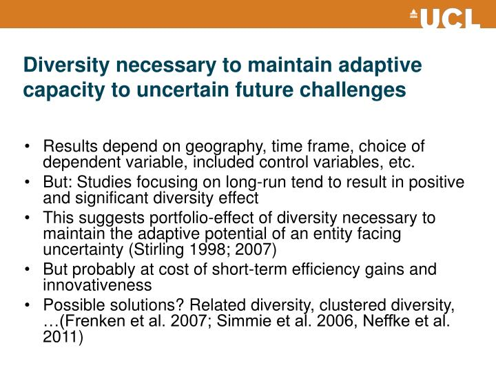 Diversity necessary to maintain adaptive capacity to uncertain future challenges