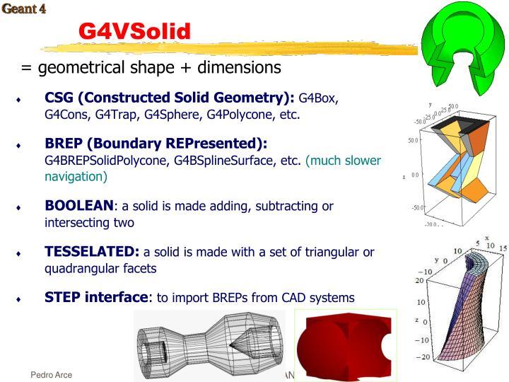 = geometrical shape + dimensions