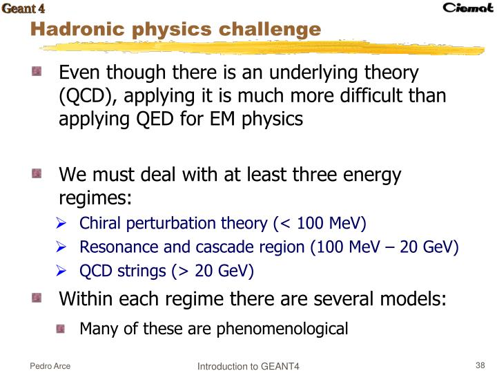 Even though there is an underlying theory (QCD), applying it is much more difficult than applying QED for EM physics
