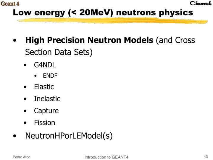 High Precision Neutron Models