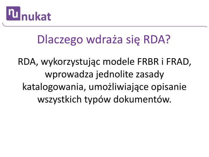 Dlaczego wdraża się RDA?