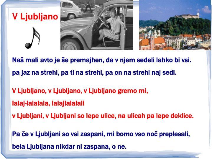V Ljubljano