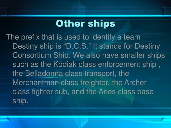 Other ships