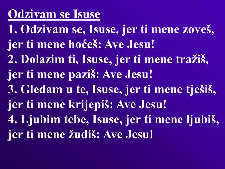 Odzivam se Isuse