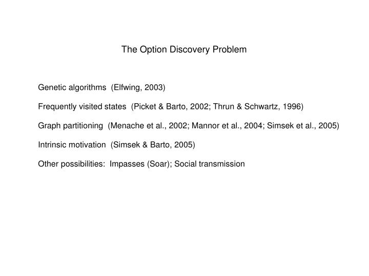 The Option Discovery Problem