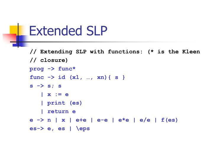 Extended SLP