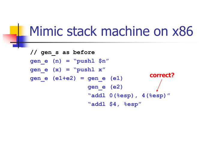 Mimic stack machine on x86