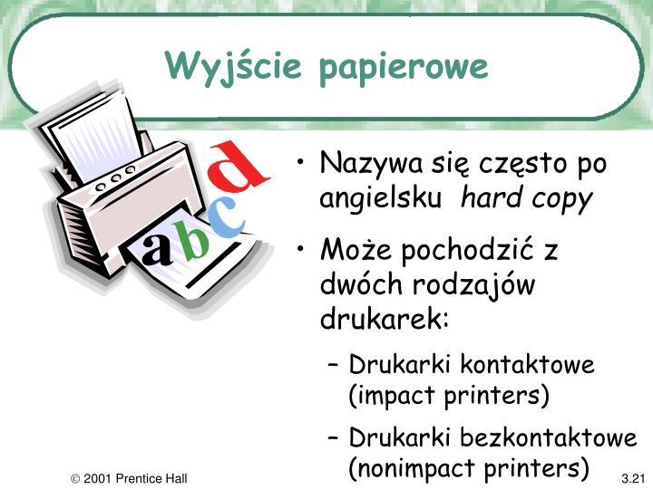 Wyjście papierowe