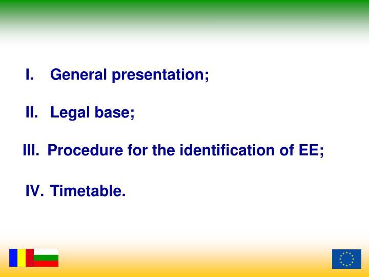 General presentation;