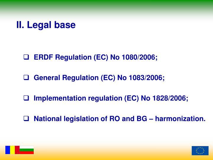 II. Legal base