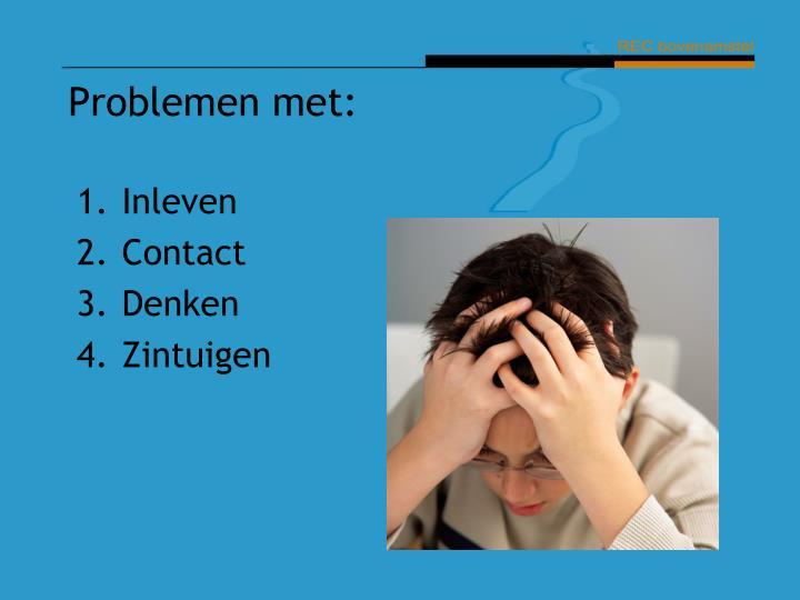 Problemen met: