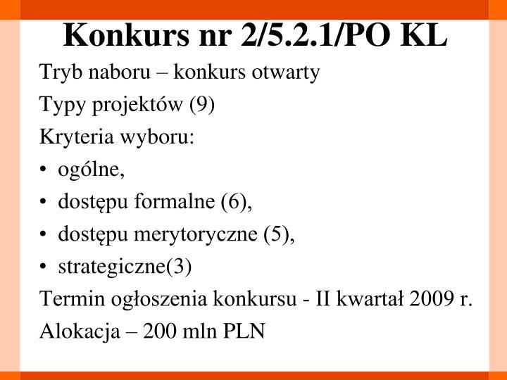 Konkurs nr 2/5.2.1/PO KL