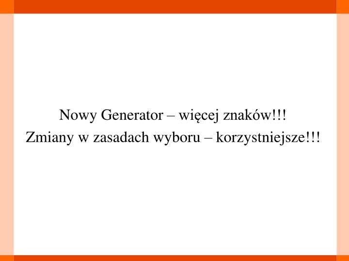 Nowy Generator – więcej znaków!!!