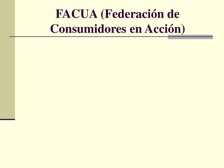 FACUA (Federación de Consumidores en Acción)