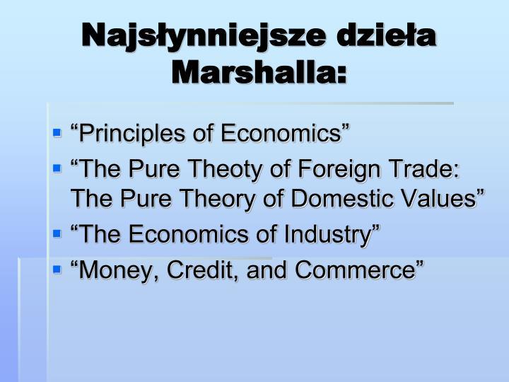 Najsłynniejsze dzieła Marshalla: