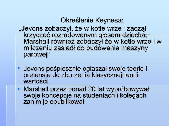 Określenie Keynesa: