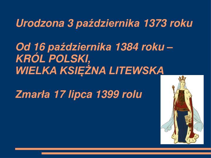 Urodzona 3 października 1373 roku