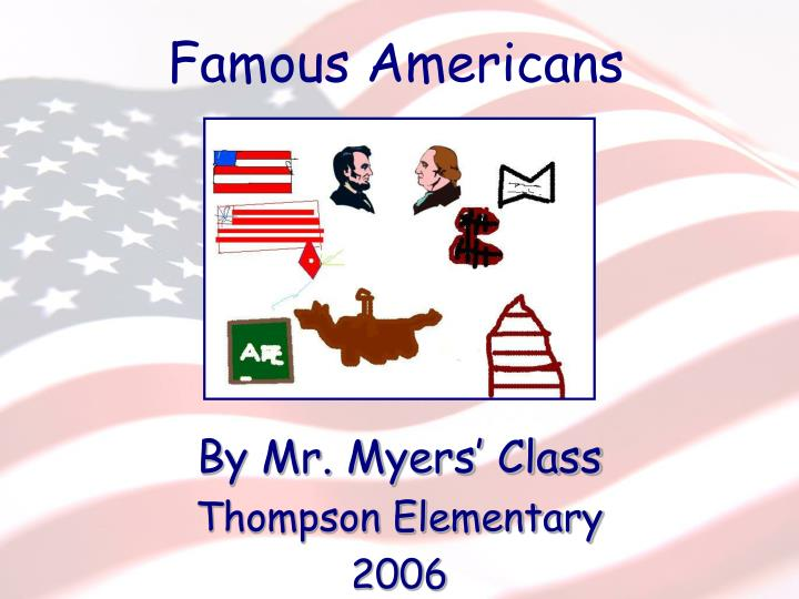 First grade famous americans