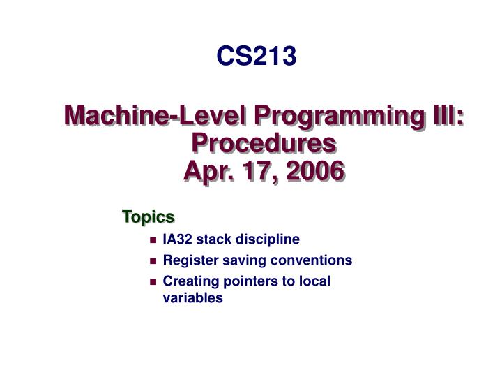 Machine-Level Programming III: