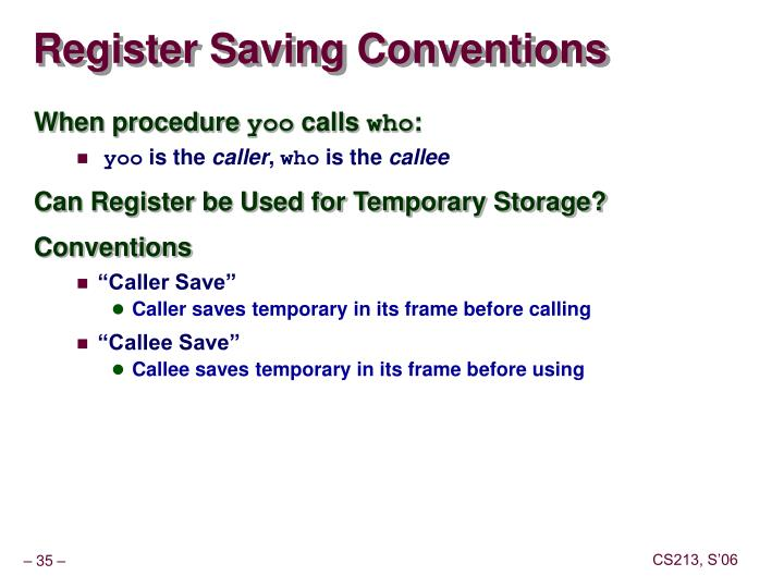 Register Saving Conventions