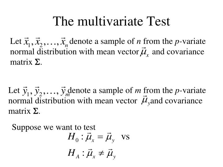 The multivariate Test