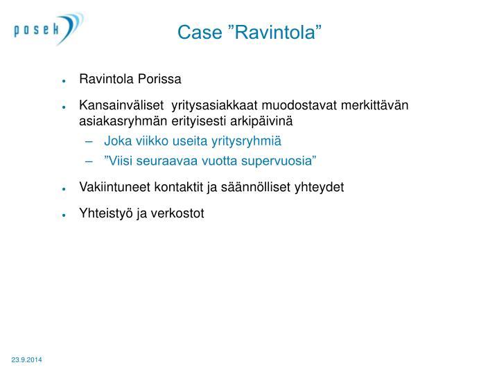 "Case ""Ravintola"""
