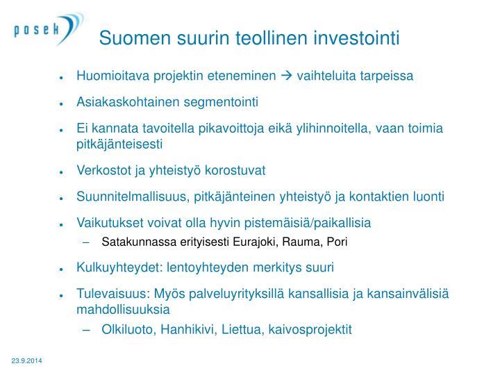 Suomen suurin teollinen investointi