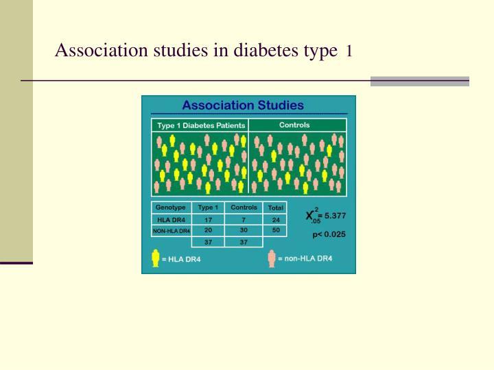 Association studies in diabetes type