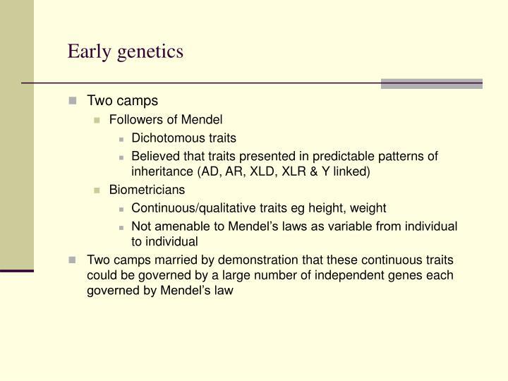 Early genetics