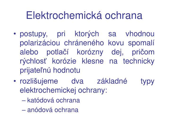Elektrochemická ochrana