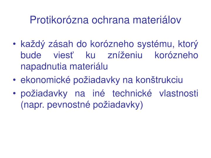 Protikorózna ochrana materiálov