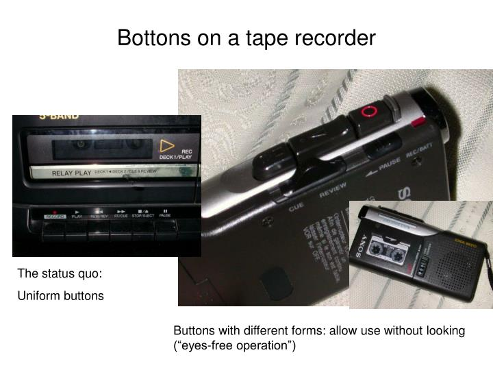 Bottons on a tape recorder