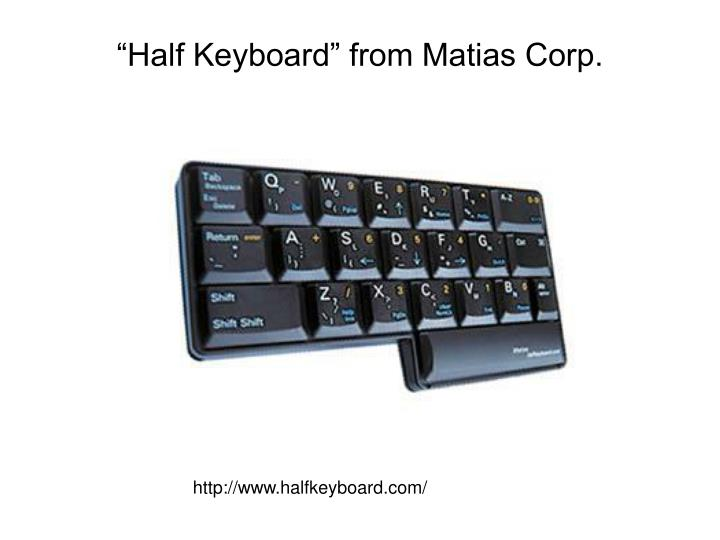 """Half Keyboard"" from Matias Corp."