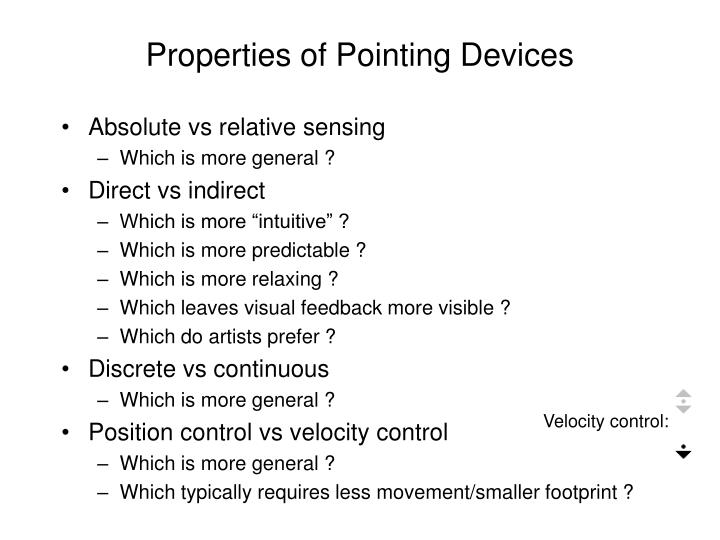 Properties of Pointing Devices