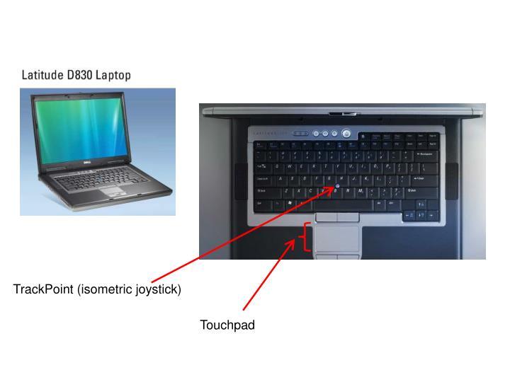 TrackPoint (isometric joystick)