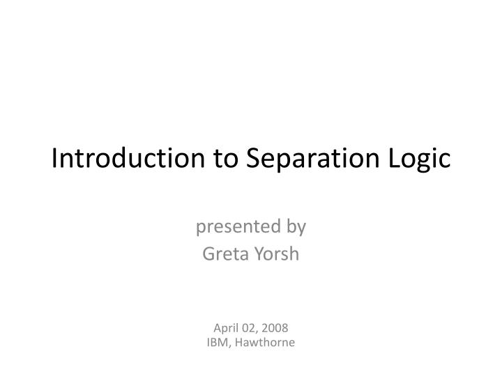 Introduction to separation logic